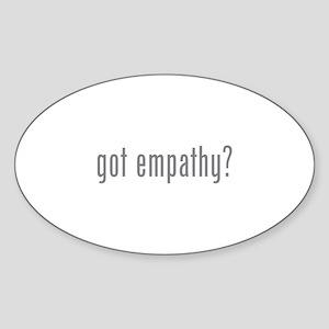 Got empathy? Sticker (Oval)