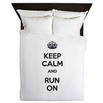 Keep Calm and Run On Queen Duvet