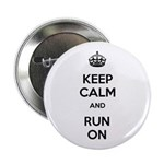 """Keep Calm and Run On 2.25"""" Button (100 pack)"""
