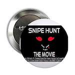 Snipe Hunt The Movie 2.25