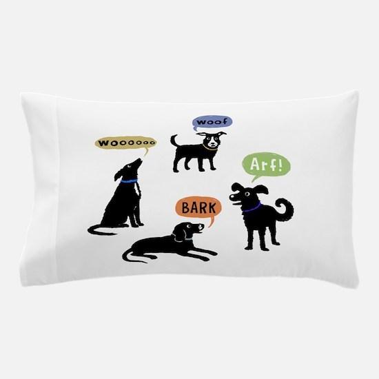 Woof Arf Bark Pillow Case