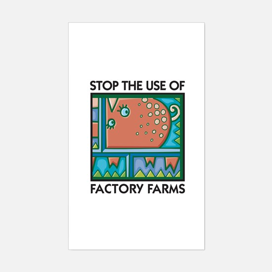 Stop the Use of Factory Farms Sticker (Rectangular