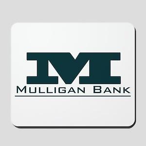 Mulligan Bank Mousepad