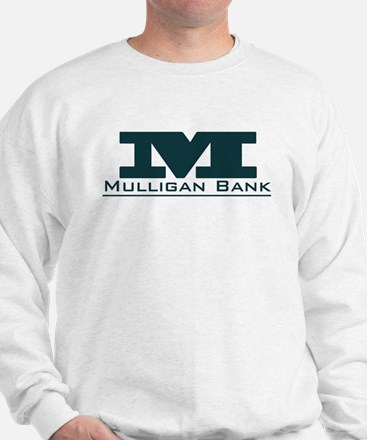 Mulligan Bank Sweatshirt