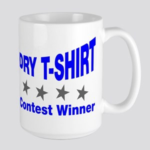 Dry T-shirt Contest Winner Large Mug