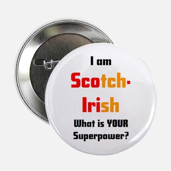 "i am scotch-irish 2.25"" Button"