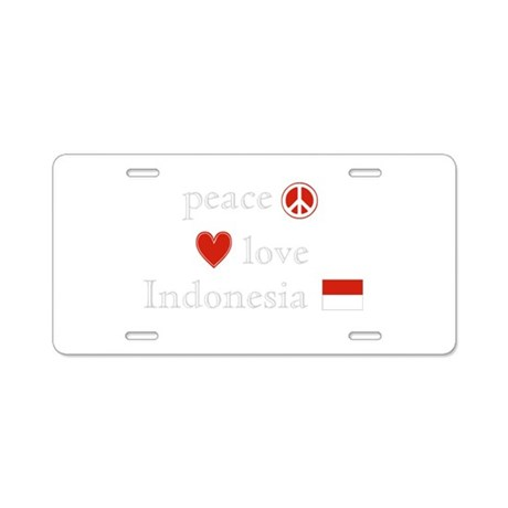 Peace, Love and Indonesia Aluminum License Plate