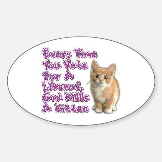 God Kills A Kitten Sticker (Oval)
