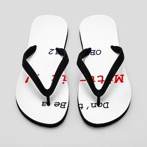 Don't be a Mitt-wit !! Flip Flops