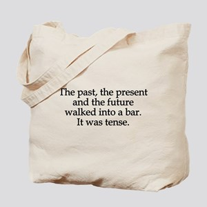 Past Present Future Tense Tote Bag