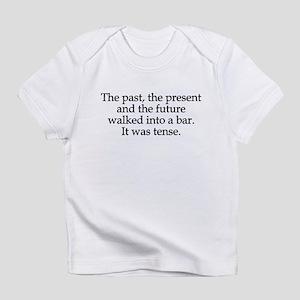Past Present Future Tense Infant T-Shirt
