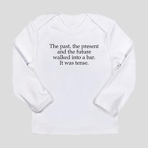 Past Present Future Tense Long Sleeve Infant T-Shi