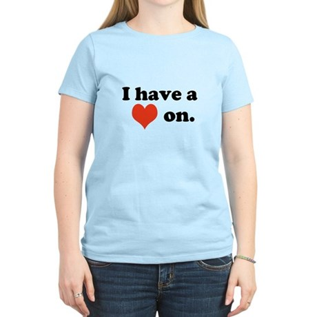 I Have a Heart On T-Shirt