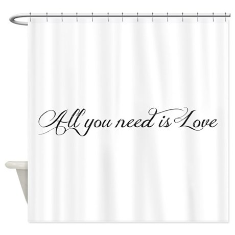 All you need is love Shower Curtain by Sweetsisters
