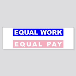 Equal Work Equal Pay Sticker (Bumper)