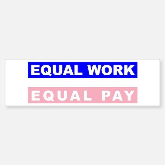 Equal Work Equal Pay Sticker (Bumper)