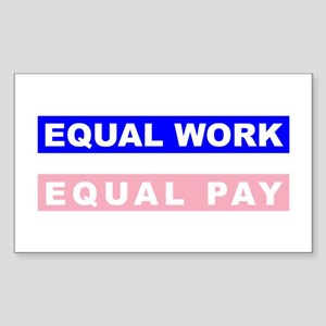 Equal Work Equal Pay Sticker (Rectangle)