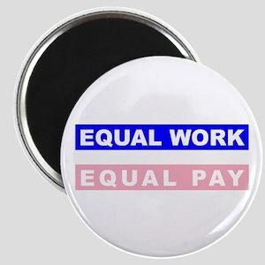 Equal Work Equal Pay Magnet