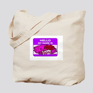Hello my Name is Effie! Tote Bag
