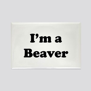 I'm a Beaver Rectangle Magnet