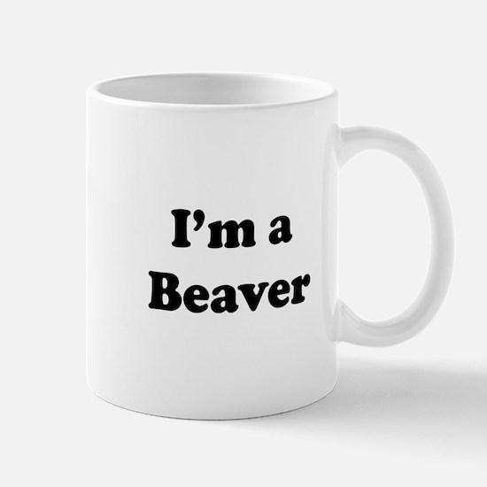 I'm a Beaver Mug
