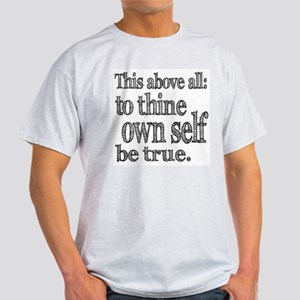 Shakespeare To Thy Own Self Be True Light T-Shirt