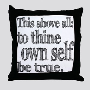Shakespeare To Thy Own Self Be True Throw Pillow