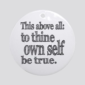 Shakespeare To Thy Own Self Be True Ornament (Roun