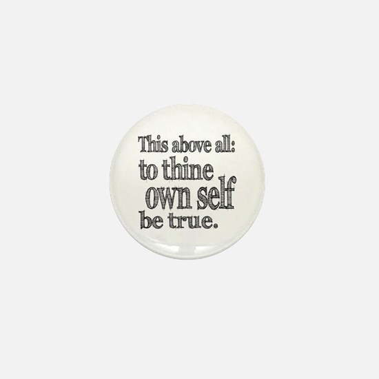 Shakespeare To Thy Own Self Be True Mini Button
