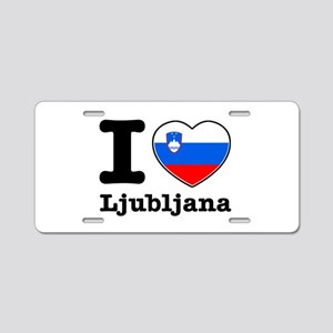 I love Ljubljana Aluminum License Plate