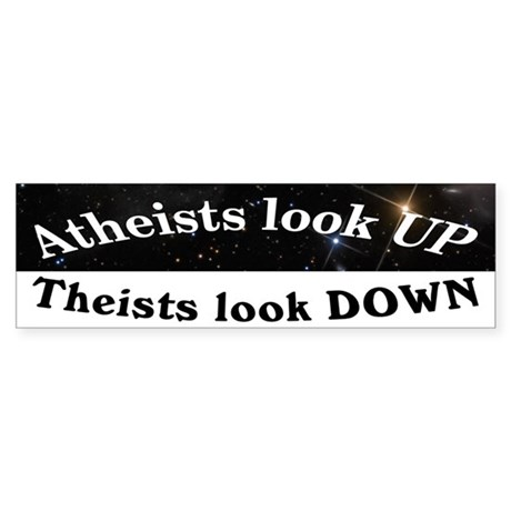 Atheists Up, Theists Down Sticker (Bumper)