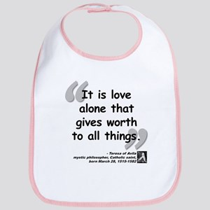 Saint Teresa Love Quote Bib