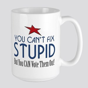 You Can't Fix Stupid Large Mug
