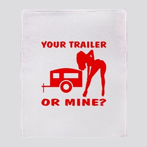 Your Trailer Or Mine? Throw Blanket