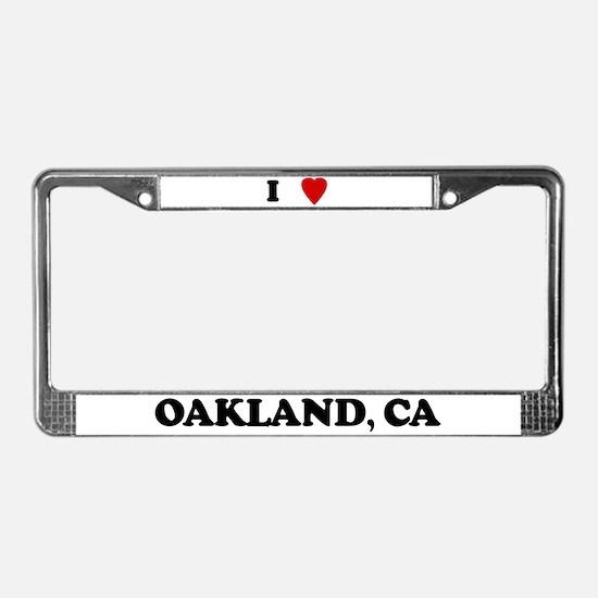 I Love Oakland License Plate Frame