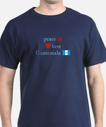 Peace, Love and Guatemala T-Shirt