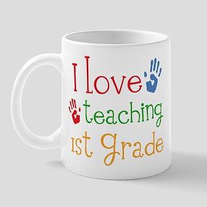Love Teaching 1st Grade Mug
