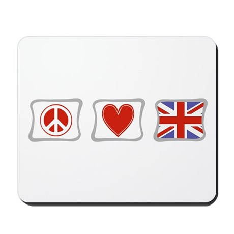 Peace, Love and Great Britain Mousepad