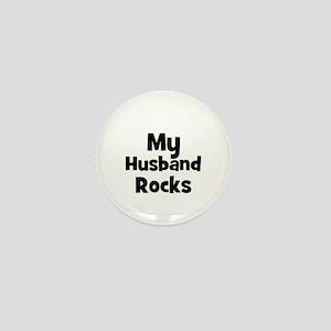 My Husband Rocks Mini Button