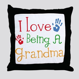 I Love Being A Grandma Throw Pillow