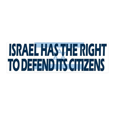 Israel Has a Right to Defend its Citizens 42x14 Wa