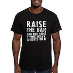 Raise the bar (f**k) Men's Fitted T-Shirt (dark)
