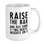 Raise the bar (f**k) Large Mug