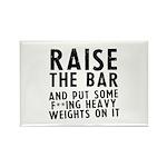 Raise the bar (f**k) Rectangle Magnet