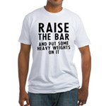 Raise the bar Fitted T-Shirt