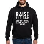 Raise the bar Hoodie (dark)