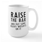 Raise the bar Large Mug