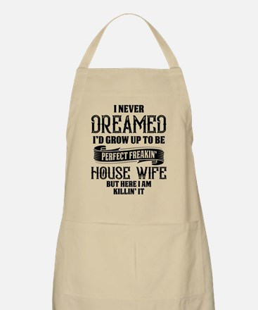 Perfect Freakin House Wife Light Apron