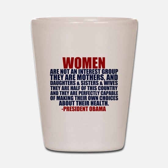 Pro Choice Women Shot Glass