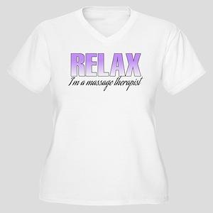 Relax... I'm a massage therapist Women's Plus Size